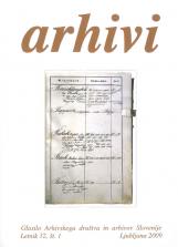 Arhivi, 2009, št. 1<br />Glasilo Arhivskega društva in arhivov Slovenije