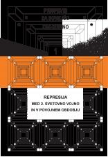 Prispevki za novejšo zgodovino, 2013, št. 1<br />Represija med 2. svetovno vojno in v povojnem obdobju