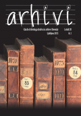 Arhivi, 2015, št. 1<br />Glasilo Arhivskega društva in arhivov Slovenije<br />Arhivi, 2015, no. 1<br />The Gazette of the Archival Association and Archives of Slovenia
