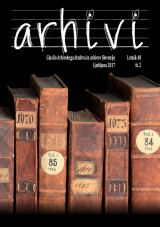 Arhivi, 2017, št. 2<br />Glasilo Arhivskega društva in arhivov Slovenije<br />Arhivi, 2017, no. 2<br />The Gazette of the Archival Association and Archives of Slovenia
