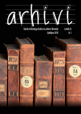 Arhivi, 2018, št. 1<br />Glasilo Arhivskega društva in arhivov Slovenije<br />Arhivi, 2018, no. 1<br />The Gazette of the Archival Association and Archives of Slovenia