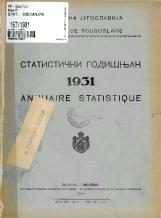 Статистички годишњак 1931<br />Краљевина Југославија, Општа државна статистика<br />Књига 2<br />Annuaire statistique 1931<br />Royaume de Yougoslavie, Statistique générale d'etat<br />Livre III<br />Statistički godišnjak 1931<br />Kraljevina Jugoslavija, Opšta državna statistika<br />Knjiga III