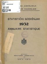 Статистички годишњак 1932<br />Краљевина Југославија, Општа државна статистика<br />Књига 4<br />Annuaire statistique 1932<br />Royaume de Yougoslavie, Statistique générale d'etat<br />Livre IV<br />Statistički godišnjak 1932<br />Kraljevina Jugoslavija, Opšta državna statistika<br />Knjiga IV