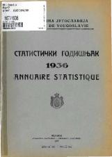 Статистички годишњак 1936<br />Краљевина Југославија, Општа државна статистика<br />Књига 7<br />Annuaire statistique 1936<br />Royaume de Yougoslavie, Statistique générale d'etat<br />Livre VII<br />Statistički godišnjak 1936<br />Kraljevina Jugoslavija, Opšta državna statistika<br />Knjiga VII