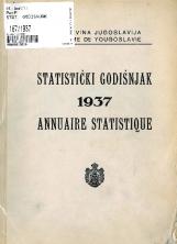 Статистички годишњак 1936<br />Краљевина Југославија, Општа државна статистика<br />Књига 8<br />Annuaire statistique 1937<br />Royaume de Yougoslavie, Statistique générale d'etat<br />Livre VIII<br />Statistički godišnjak 1937<br />Kraljevina Jugoslavija, Opšta državna statistika<br />Knjiga VIII