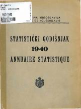 Статистички годишњак 1940<br />Краљевина Југославија, Општа државна статистика<br />Књига 10<br />Annuaire statistique 1940<br />Royaume de Yougoslavie, Statistique générale d'etat<br />Livre X<br />Statistički godišnjak 1940<br />Kraljevina Jugoslavija, Opšta državna statistika<br />Knjiga X