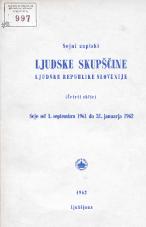 Stenografski zapiski Ljudske skupščine Ljudske republike Slovenije<br />(Četrti sklic)<br />Seje od 1. septembra 1961 do 31. januarja 1962
