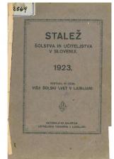 Stalež šolstva in učiteljstva v Sloveniji<br />Sestavil in izdal Višji šolski svet v Ljubljani