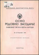 Osmo redovno zasedanje Saveznog veća i Veća naroda narodne skupštine FNRJ<br />26 - 28 decembra 1949<br />stenografske beleške