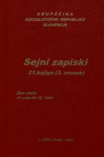 Sejni zapisi Skupščine Socialistične republike Slovenije za 9. sklic (1982-1986), št. zvezka  31<br />Vsebina: 21.knjiga (3.zvezek)<br />Zbor občin,  43. seja (26. decembra 1984)