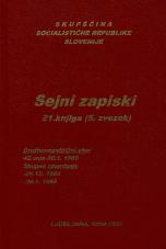 Sejni zapisi Skupščine Socialistične republike Slovenije za 9. sklic (1982-1986), št. zvezka  33<br />Vsebina: 21.knjiga (5.zvezek)<br />Družbenopolitični zbor,  42. seja (30. januarja 1985)<br />Skupno zasedanje,  (26. decembra 1984)<br />Skupno zasedanje,  (30. januarja 1985)