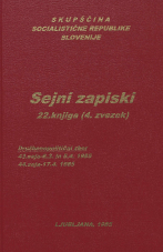 Sejni zapisi Skupščine Socialistične republike Slovenije za 9. sklic (1982-1986), št. zvezka  37<br />Vsebina: 22.knjiga (4.zvezek)<br />Družbenopolitični zbor,  43. seja (6. marca 1985)<br />Družbenopolitični zbor - nadaljevanje seje,  43. seja (5. aprila 1985)<br />Družbenopolitični zbor,  44. seja (17. aprila 1985)
