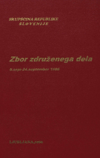Sejni zapisi Skupščine Socialistične republike Slovenije za 10. sklic (1986-1990), št. zvezka   5<br />Zbor združenega dela,  6. seja (24. september 1986)