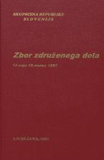 Sejni zapisi Skupščine Socialistične republike Slovenije za 10. sklic (1986-1990), št. zvezka  11<br />Zbor združenega dela,  12. seja (18. marec 1987)