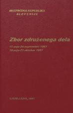 Sejni zapisi Skupščine Socialistične republike Slovenije za 10. sklic (1986-1990), št. zvezka  15<br />Zbor združenega dela,  17. seja (24. september 1987)<br />Zbor združenega dela,  18. seja (21. oktober 1987)