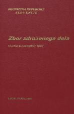 Sejni zapisi Skupščine Socialistične republike Slovenije za 10. sklic (1986-1990), št. zvezka  16<br />Zbor združenega dela,  19. seja (6. november 1987)