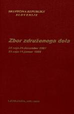 Sejni zapisi Skupščine Socialistične republike Slovenije za 10. sklic (1986-1990), št. zvezka  19<br />Zbor združenega dela,  22. seja (25. december 1987)<br />Zbor združenega dela,  23. seja (11. januar 1988)