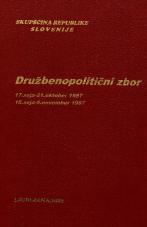 Sejni zapisi Skupščine Socialistične republike Slovenije za 10. sklic (1986-1990), št. zvezka 100<br />Družbenopolitični zbor,  17. seja (21. oktober 1987)<br />Družbenopolitični zbor,  18. seja (6. november 1987)