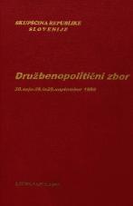 Sejni zapisi Skupščine Socialistične republike Slovenije za 10. sklic (1986-1990), št. zvezka 108<br />Družbenopolitični zbor,  30. seja (28. september 1988)<br />Družbenopolitični zbor - nadaljevanje seje,  30. seja (29. september 1988)