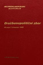 Sejni zapisi Skupščine Socialistične republike Slovenije za 10. sklic (1986-1990), št. zvezka 123<br />Družbenopolitični zbor,  49. seja (7. marec 1990)<br />Družbenopolitični zbor - nadaljevanje seje,  49. seja (8. marec 1990)