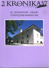 Kronika, 2009, št. 2<br />Iz zgodovine gradu Tuštanj pri Moravčah