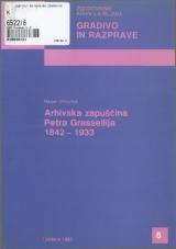 Arhivska zapuščina Petra Grassellija 1842-1933