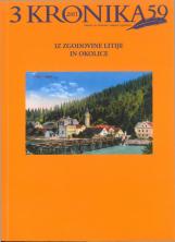 Kronika, 2011, št. 3<br />Iz zgodovine Litije in okolice<br />Kronika, 2011, no.3<br />From the history of Litija and its surroundings