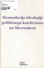 Akomodacija ideologije političnega katolicizma na Slovenskem