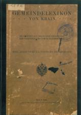 Gemeindelexikon von Krain: bearbeitet auf Grund der Ergebnisse der Volkszählung vom 31. Dezember 1900