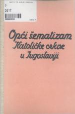 Opći šematizam Katoličke crkve u Jugoslaviji<br />Prema mandatu preč. Episkopata Jugoslavije izradio Dr. Krunoslav Draganović