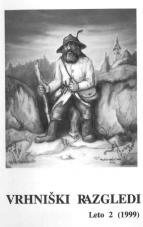Vrhniški razgledi, 1999, št. 2<br />Ivan Malavašič, Rdeče nebo, roman