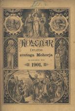 Koledar Družbe sv. Mohorja: za navadno leto 1901