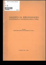 Gradivo za bibliografijo slovenskega osvobodilnega tiska<br />Ponatis iz Slovenskega zbornika 1945