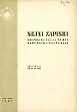 Sejni zapiski Skupščine Socialistične republike Slovenije<br />Seje od 1. X. do 30. XI. 1963