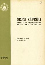 Sejni zapiski Skupščine Socialistične republike Slovenije<br />Seje od 1. III. 1969 do 31. III. 1969