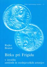 Bitka pri Frigidu v izročilu antičnih in srednjeveških avtorjev