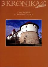 Kronika, 2012, št. 3<br />Iz zgodovine slovenskih gradov<br />Kronika, 2012, no. 3<br />From the History of Slovenian Castles