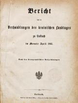 1. sesija (6. 4. 1861 – 20. 4. 1861)<br />1. knjiga (6. 4. 1861 – 31. 3. 1863)<br />1. Session (6. 4. 1861 – 20. 4. 1861)<br />Book 1 (6. 4. 1861 – 31. 3. 1863)