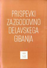 Prispevki za zgodovino delavskega gibanja, 1970, št. 1-2