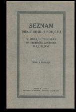 Seznam industrijskih podjetij v okraju trgovske in obrtniške zbornice v Ljubljani