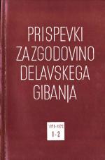 Prispevki za zgodovino delavskega gibanja, 1971, št. 1-2