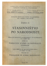 Population by ethnic nationality<br />Final results of the population census of March 15th 1948<br />Volume IX<br />Stanovništvo po narodnosti<br />Konačni rezultati popisa stanovništva od 15 marta 1948 godine<br />Knjiga IX