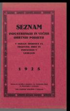 Seznam industrijskih in večjih obrtnih podjetij v okraju Zbornice za trgovino, obrt in industrijo v Ljubljani