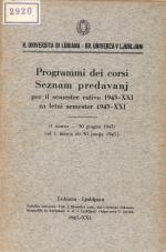 Kr. Univerza v Ljubljani. Seznam predavanj za letni semester 1943-XXI (od 1. marca do 30. junija 1943.)<br />R. Universita di Lubiana. Programmi dei corsi per il semestre estivo 1943-XXI (1 marzo — 30 giugno 1943)