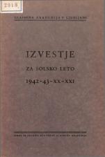 Glasbena akademija v Ljubljani. Izvestje za šolsko leto 1942-1943 - XX-XXI