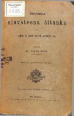 Slovenska slovstvena čitanka za sedmi in osmi razred srednjih šol. Sestavil dr. Jakob Sket. c. kr. profesor. Druga, predelana izdaja.