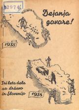 Dejanja govore: tri leta dela za državo in za Slovenijo: [1935-1938]