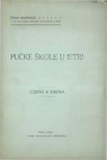 Pučke škole u Istri<br />Statistički prikaz prema stanju neposredno pred početkom svjetskog rata