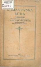 Kumanovska bitka: predavanje generalštabnega podpolkovnika Aleksandra Stojanoviča