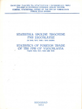 Statistics of foreign trade of the FPR of Yugoslavia years 1946, 1947, 1948 and 1949<br />Statistika spoljne trgovine FNR Jugoslavije za 1946, 1947, 1948 i 1949 godinu